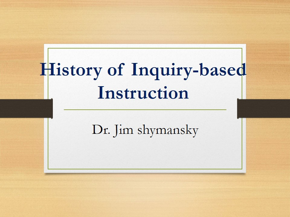 History of Inquiry-based Instruction